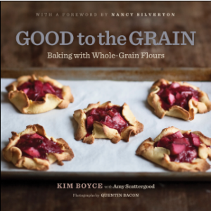 Good to the Grain  - Kim Boyce