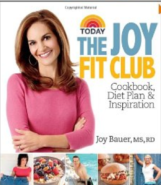 Joy Bauer - The Joy Fit Club Cookbook, Diet Plan & Inspiration
