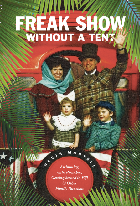 Nevin Martell's book - Freak Show Without a Tent