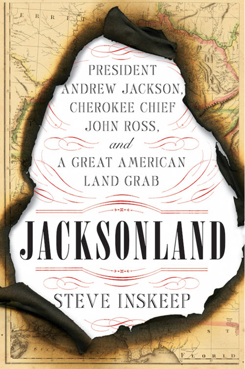 Morning Edition co-host Steve Inskeep's book Jacksonland: President Andrew Jackson, Cherokee Chief John Ross, and a Great American Land Grab tells the almost-lost-to-history story of Cherokee Chief John Ross and his attempts to save the Cherokee Nation from President Andrew Jackson. Photo credit: Penguin Press